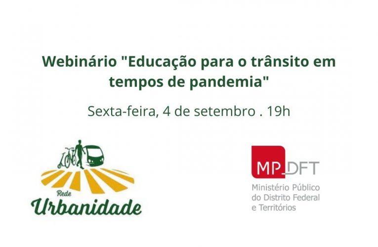 """Webinário """"Educação para o trânsito em tempos de pandemia"""""""