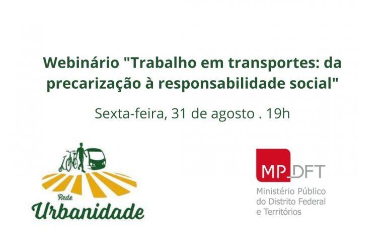 """Webinário """"Trabalho em transportes: da precarização à responsabilidade social"""""""